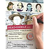 Read + Doodle Book 1: Sherlock Holmes A Case Of Identity, Lamb's Shakespeare A Midsummer Night's Dream, Dracula's Guest, The