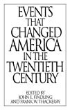 img - for Events That Changed America in the Twentieth Century (The Greenwood Press