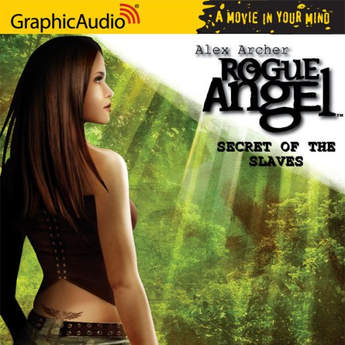 Rogue Angel 08 Secret of The Slaves - Alex Archer