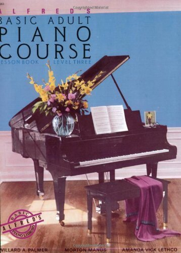 Alfred's Basic Adult Piano Course Lesson Book, Level 3 By Palmer, Manus And Lethco (1988)