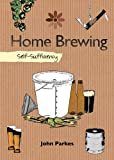 Home Brewing, John Parkes, 1602397872