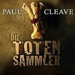 Die Totensammler | Paul Cleave