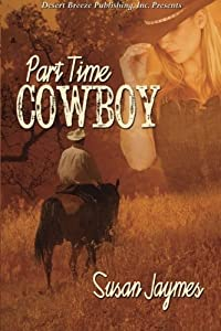Part Time Cowboy by Susan Jaymes (2014-12-31)