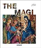 The Magi: Legend, Art and Cult
