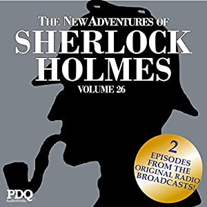 The New Adventures of Sherlock Holmes: The Golden Age of Old Time Radio Shows, Vol. 26 Radio/TV Program