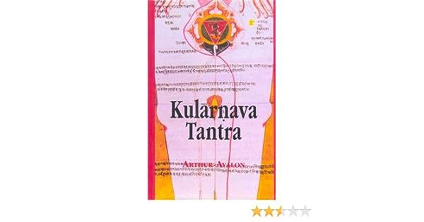 Kularnava Tantra: Arthur Avalon: Amazon.com: Books