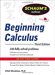 Schaum's Outline of Beginning Calculus, Third Edition (Schaum's Outline Series)