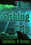 The Fishing Trip (Summer Days Book 1)