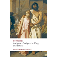 The World's Classics: Antigone; Oedipus the King; Electra (Oxford World's Classics)