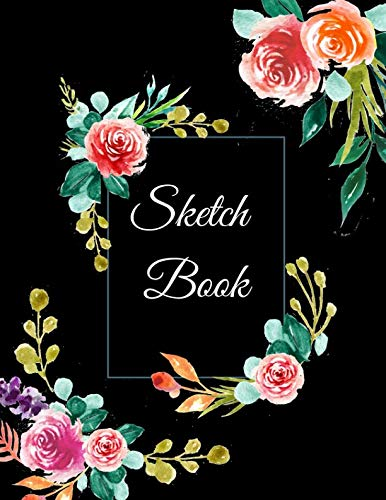 Sketch Book: A Large Square Black Floral Cute 500 Pages Personalized Sketchbook Paper Blank Notebook Journal For Drawing Sketching Painting Doodling ... For Adults Boys Girls Kids Teens Friends ()