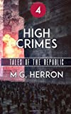 Episode 4: High Crimes (Tales of the Republic) (Volume 4)