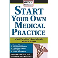 Start Your Own Medical Practice (Open for Business)