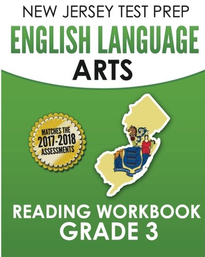 NEW JERSEY TEST PREP English Language Arts Reading Workbook Grade 3: Preparation for the PARCC Assessments
