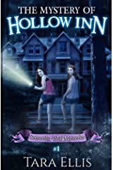 The Mystery Of Hollow Inn: Samantha Wolf Mystery Series #1 (Volume 1) Paperback