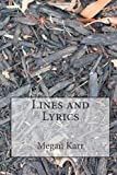 Lines and Lyrics, Megan Karr, 1499395272