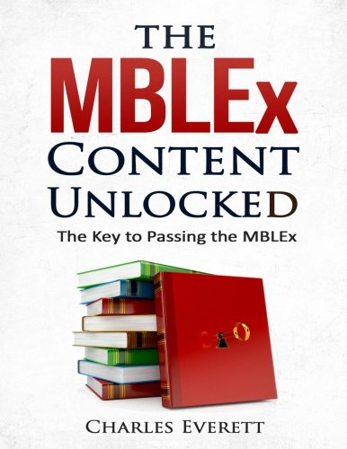 The MBLEx Content Unlocked: The Key to Passing the MBLEx