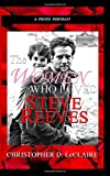 The Women Who Loved Steve Reeves