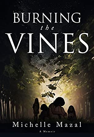 Burning the Vines