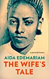 #6: The Wife's Tale: A Personal History