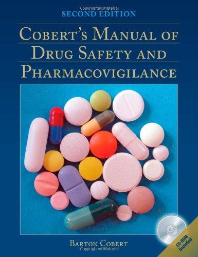 Cobert's Manual Of Drug Safety And Pharmacovigilance