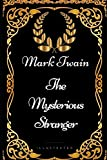 img - for The Mysterious Stranger: By Mark Twain - Illustrated book / textbook / text book