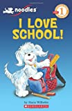 I Love School!, Hans Wilhelm, 0545134749