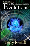 Evolutions (In the Days of Humans) (Volume 3)