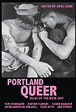 Portland Queer, Ariel Gore, 1934620653