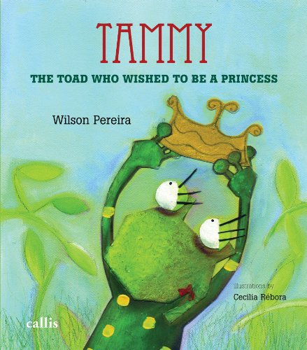 Download Tammy, The Toad Who Wished to Be a Princess (Em Portuguese do Brasil) pdf epub