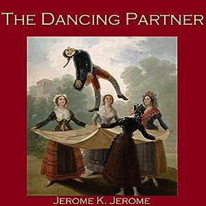 The Dancing Partner Audiobook