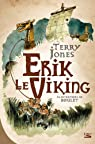 Erik le Viking par Terry Jones