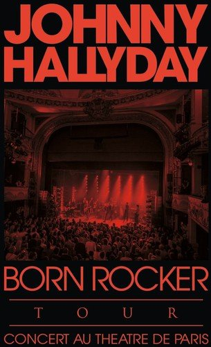 Blu-ray : Johnny Hallyday - Born Rocker Tour (France - Import)