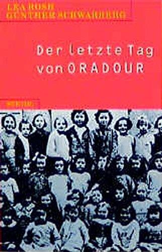 Steidl Taschenbücher, Nr.5, Der letzte Tag von Oradour