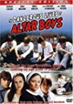 The Dangerous Lives of Altar Boys (Sp...