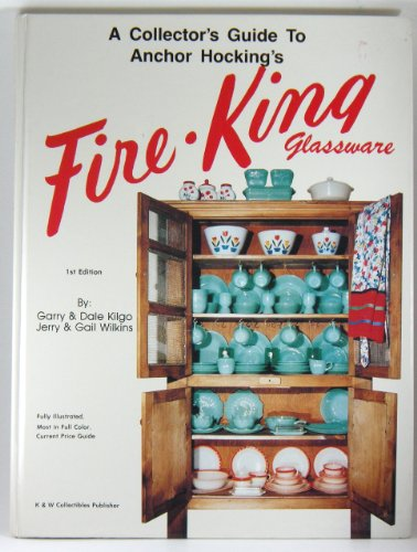 Fire King Glassware - A Collector's Guide to Anchor Hocking's Fire-King Glassware