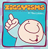 Ziggyisms: Notable Quotes of Wisdom for Everyday Living (Volume 22)