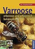 Varroose: erkennen und erfolgreich bekämpfen