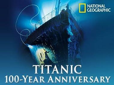 amazoncom watch titanic 100 year anniversary volume 1