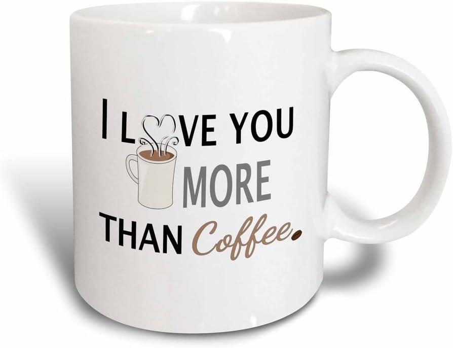 Amazon Com 3drose I Love You More Than Coffee Mug 11 Oz Black White Kitchen Dining
