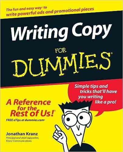 com writing copya for dummies jonathan  com writing copya for dummies 9780764569692 jonathan kranz books