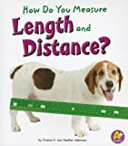 How Do You Measure Length and Distance?, Thomas K. Adamson and Heather Adamson, 1429663308