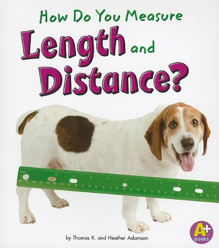 (How Do You Measure Length and Distance? (Measure It!))
