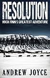img - for Resolution: Huck Finn's Greatest Adventure book / textbook / text book