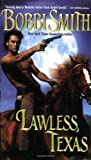 Lawless, Texas, Bobbi Smith, 0843958499