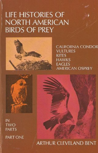 Life Histories of North American Birds of Prey PART 1