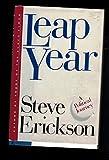 Leap Year, Steve Erickson, 0671671340