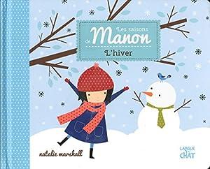 """Afficher """"Saisons de Manon (Les) L'Hiver"""""""