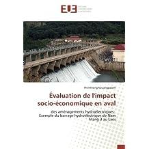 Évaluation de l'impact socio-économique en aval: des aménagements hydroélectriques: Exemple du barrage hydroélectrique de Nam Mang 3 au Laos