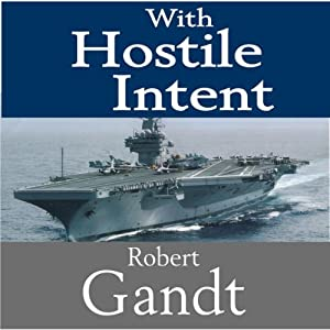 With Hostile Intent Audiobook