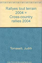 Rallyes tout terrain 2004 = Cross-country rallies 2004